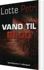vand til blod - bog