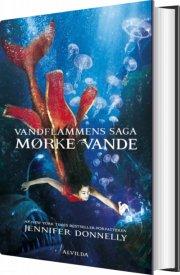 vandflammens saga 3: mørke vande - bog