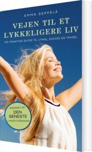vejen til et lykkeligere liv - bog
