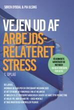 vejen ud af arbejdsrelateret stress - bog