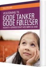 vejledning til gode tanker - gode følelser - bog