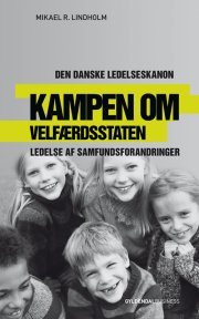 kampen om velfærdsstaten - den danske ledelseskanon, 12 - bog