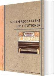 velfærdsstatens institutioner - bog