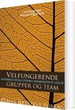 velfungerende grupper og team - bog