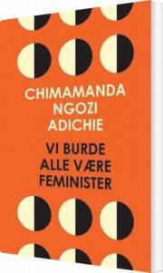 vi burde alle være feminister - bog