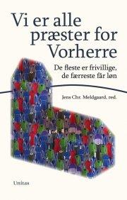 vi er alle præster for vorherre - bog