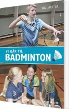 vi går til badminton - bog