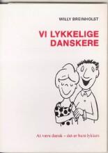 vi lykkelige danskere - bog