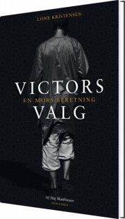 victors valg. en mors beretning - bog