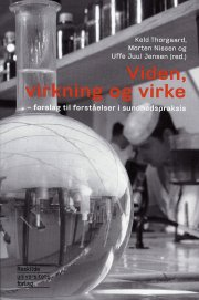 viden, virkning og virke - bog