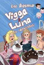 vigga & luna #5: til fødselsdag - bog
