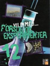 vild med - forsøg og eksperimenter - bog