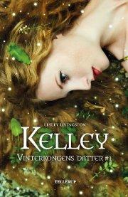 vinterkongens datter #1: kelley - bog