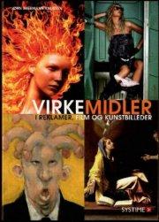 virkemidler - i reklamer, film og kunstbilleder - bog