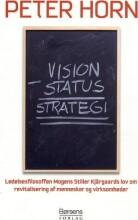 vision minus status = strategi - bog