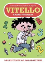Vitello Skaffer 49 Kroner - Læs Historien Og Løs Opgaverne - Kim Fupz Aakeson - Bog