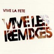 vive la fete - vive les remixes - cd