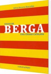 voces de berga - una ciudad catalana - bog