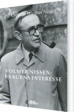 volmer nissen: i sagens interesse - bog