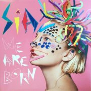 sia - we are born - Vinyl / LP