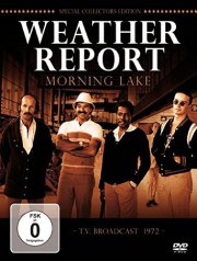 weather report - morning lake - DVD