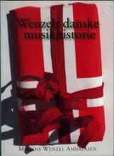 wenzels danske musikhistorie - bog
