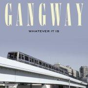 gangway - whatever it is - cd
