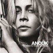 anouk - who's your momma - Vinyl / LP