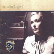 franka - willfull neglect - cd