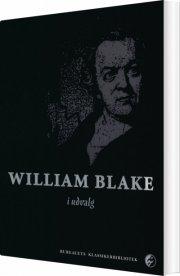 william blake i udvalg - bog