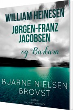 william heinesen, jørgen-frantz jacobsen og barbara - bog