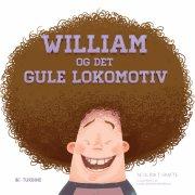 william og det gule lokomotiv - bog