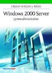 windows 2000 server systemadministration - bog