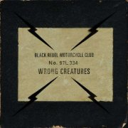 black rebel motorcycle club - wrong creatures - Vinyl / LP