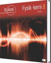 xplore fysik/kemi 8 elevbog - bog