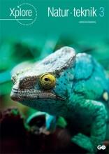 xplore natur/teknologi 3 lærerhåndbog - bog