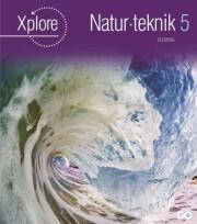 xplore natur/teknologi 5 lærerhåndbog - bog