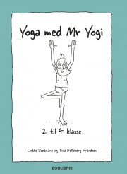 yoga med mr. yogi - 2-4.klasse - bog