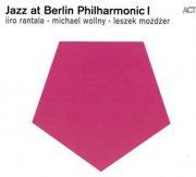 liro rantala/michael wollny/lezek mozdzer - jazz at berlin philharmonic 1 - cd