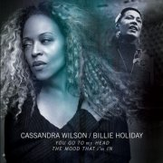 cassandra wilson / billie holiday - you go to my head & the mood that i'm in - Vinyl / LP