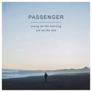 passenger - young as the morning old as the sea - Vinyl / LP