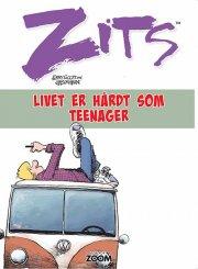 zits: livet er hårdt som teenager - Tegneserie