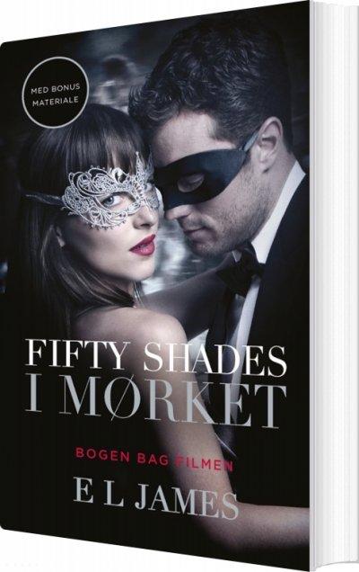 Vellidte Fifty Shades - I Mørket Af E L James → Køb bogen billigt her IM-18