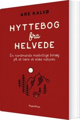 Ultramoderne Hyttebog Fra Helvede Af Are Kalvø → Køb bogen billigt her WN-52