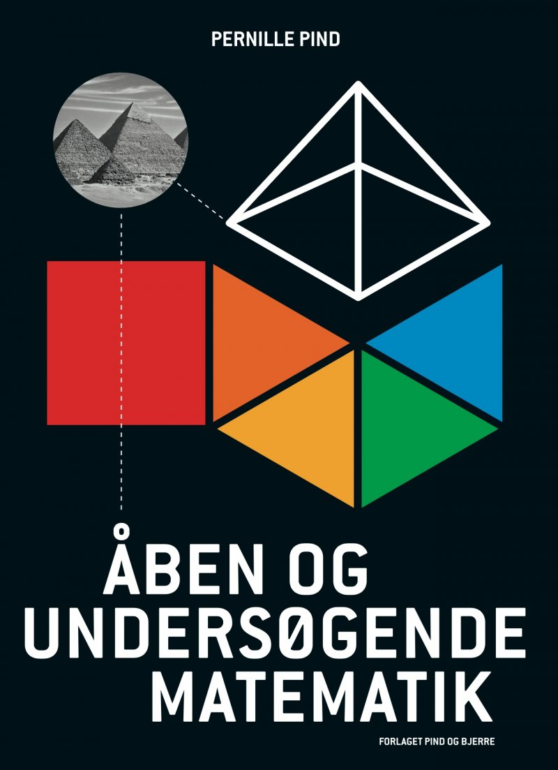 Image of   åben Og Undersøgende Matematik - Pernille Pind - Bog