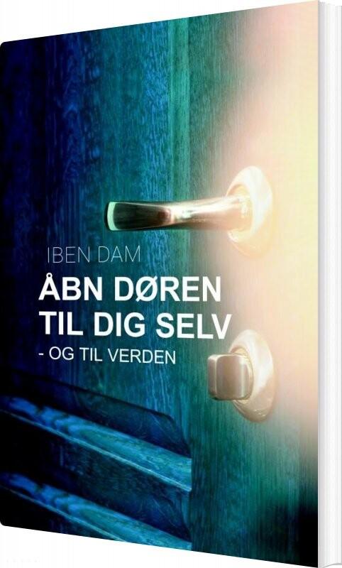 Image of   åbn Døren Til Dig Selv - Iben Dam - Bog