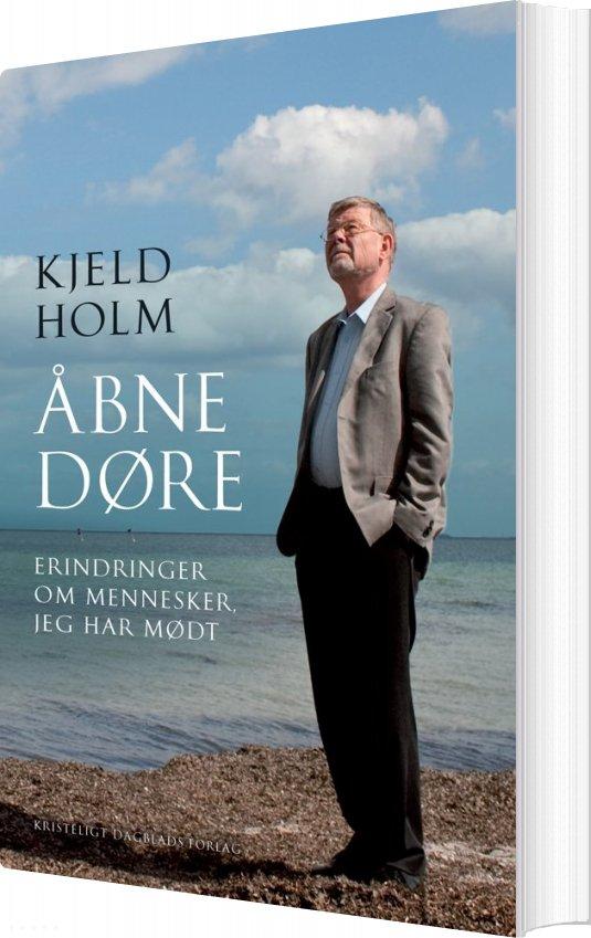 Image of   åbne Døre - Kjeld Holm - Bog