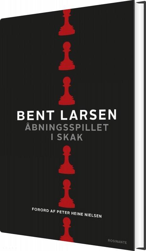 åbningsspillet I Skak - Bent Larsen - Bog