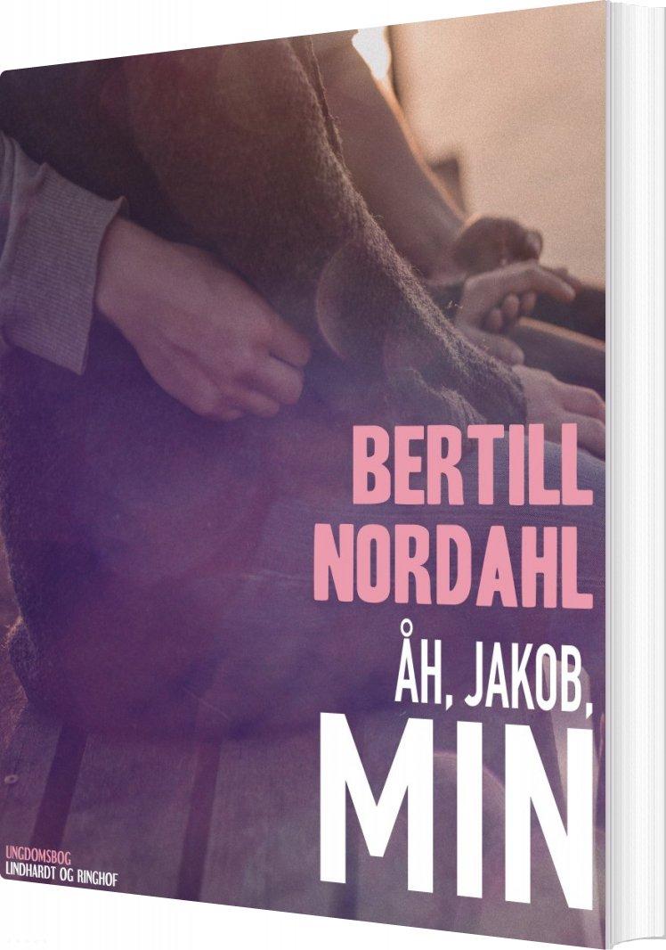 Image of   åh, Jakob, Min - Bertill Nordahl - Bog