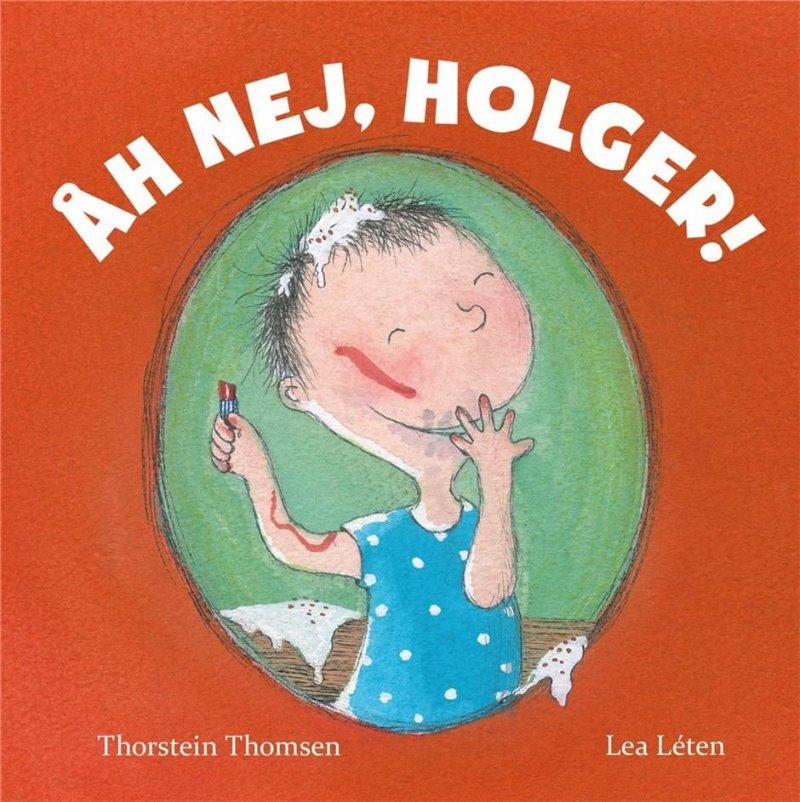 Image of   åh Nej, Holger! - Thorstein Thomsen - Bog